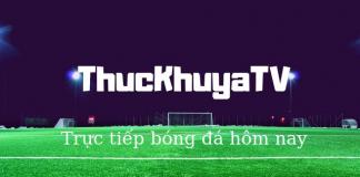 Thức Khuya TV truyền hình trực tiếp các trận đấu bóng trong và ngoài nước