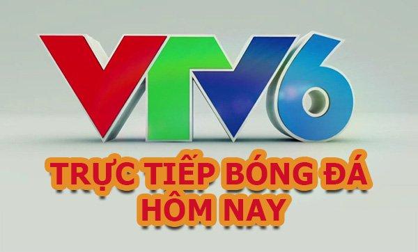 VTV6 go - Kênh truyền hình trực tiếp bóng đá hàng đầu