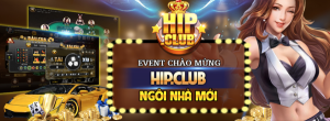 Hip Club - Cổng game uy tín dành cho các game thủ chuyên nghiệp