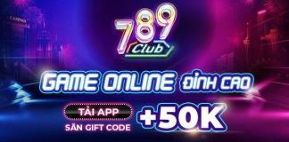 789 Club - Cổng game bài cực chất tới từ Macau