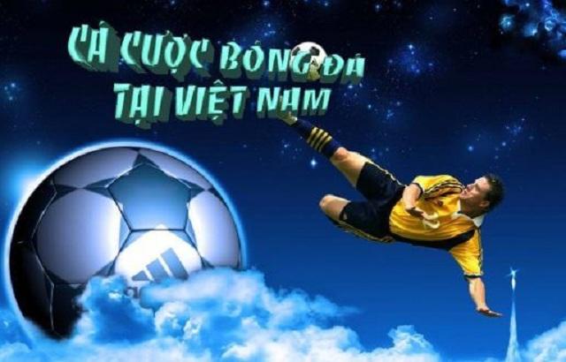 Cá độ bóng đá tại Việt Nam có những luật riêng