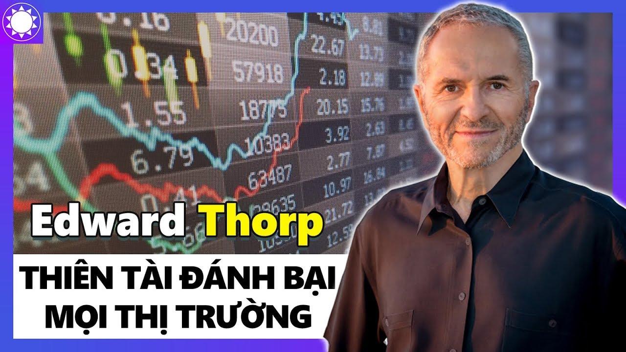 Bạn đã biết Edward Thorp là ai?