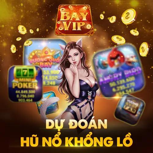 Bay Vip - Hệ thống game đổi thưởng uy tín hàng đầu Việt Nam