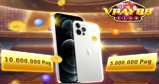 Tham gia ngay Pay88 để có cơ hội sở hữu chiếc iPhone 12 xịn sò