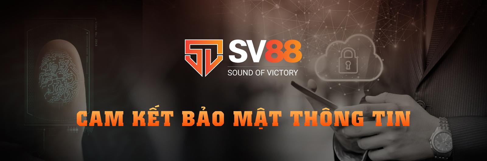 Nhà cái SV88 bảo mật thông tin người dùng bằng công nghệ tân tiến nhất