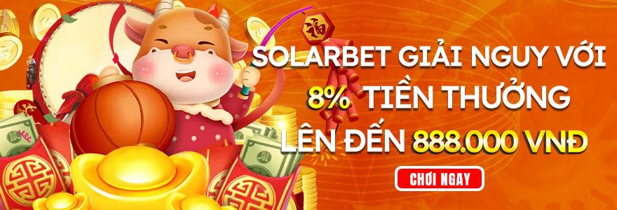 Không nên bỏ lỡ khuyến mãi Solarbet