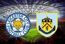 nhận định Leicester City vs Burnley