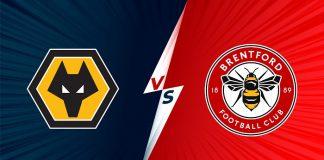 nhận định Wolves vs Brentford